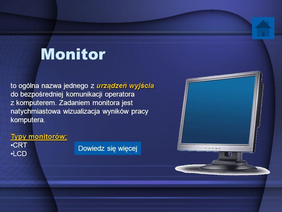 Monitor urządzeń wyjścia to ogólna nazwa jednego z urządzeń wyjścia do bezpośredniej komunikacji operatora z komputerem. Zadaniem monitora jest natych