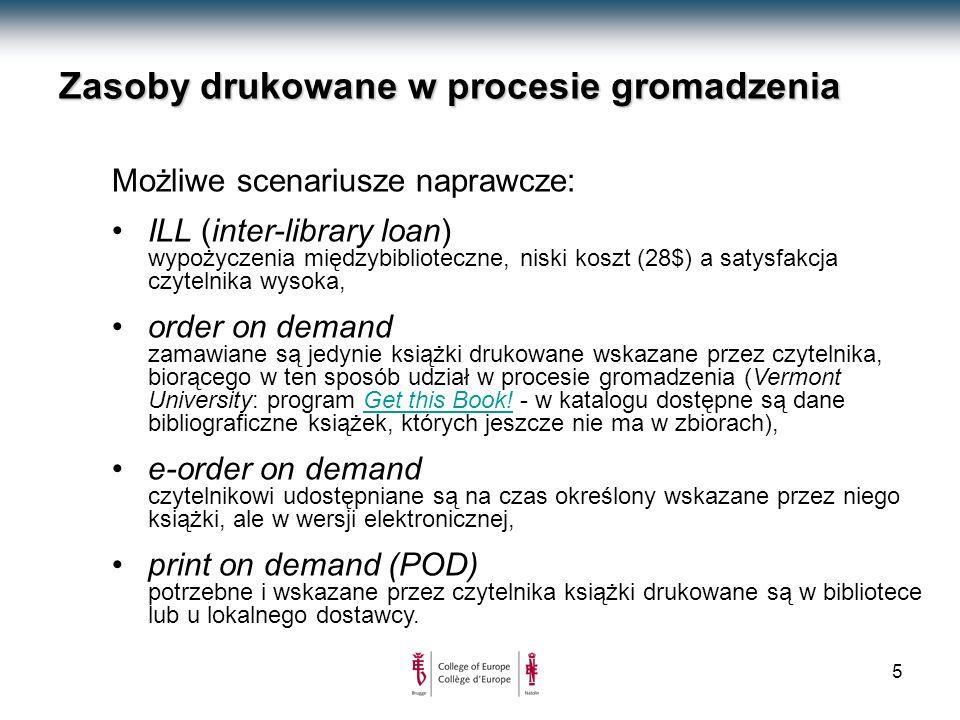 6 Zasoby drukowane w procesie gromadzenia Trzy sugestie naprawcze: przeznaczyć 50% budżetu gromadzenia wyłącznie na realizację dezyderatów czytelniczych ( pragmatyzm czy Library 2.0 ?), ograniczyć nakłady na prowadzenie działu gromadzenia, wykorzystać wiedzę działu gromadzenia / serwisu bibliograficznego do pozyskiwania najwartościowszych publikacji znajdujących się w core collection.