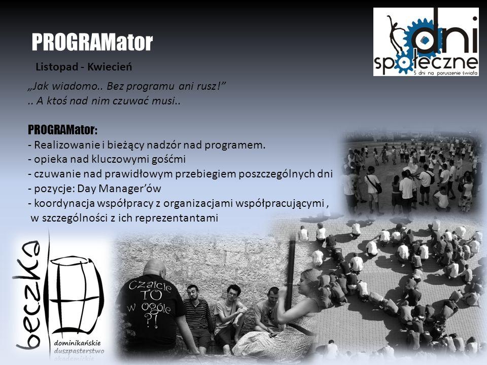 Dni Społeczne 20103 PROGRAMator Jak wiadomo.. Bez programu ani rusz!..