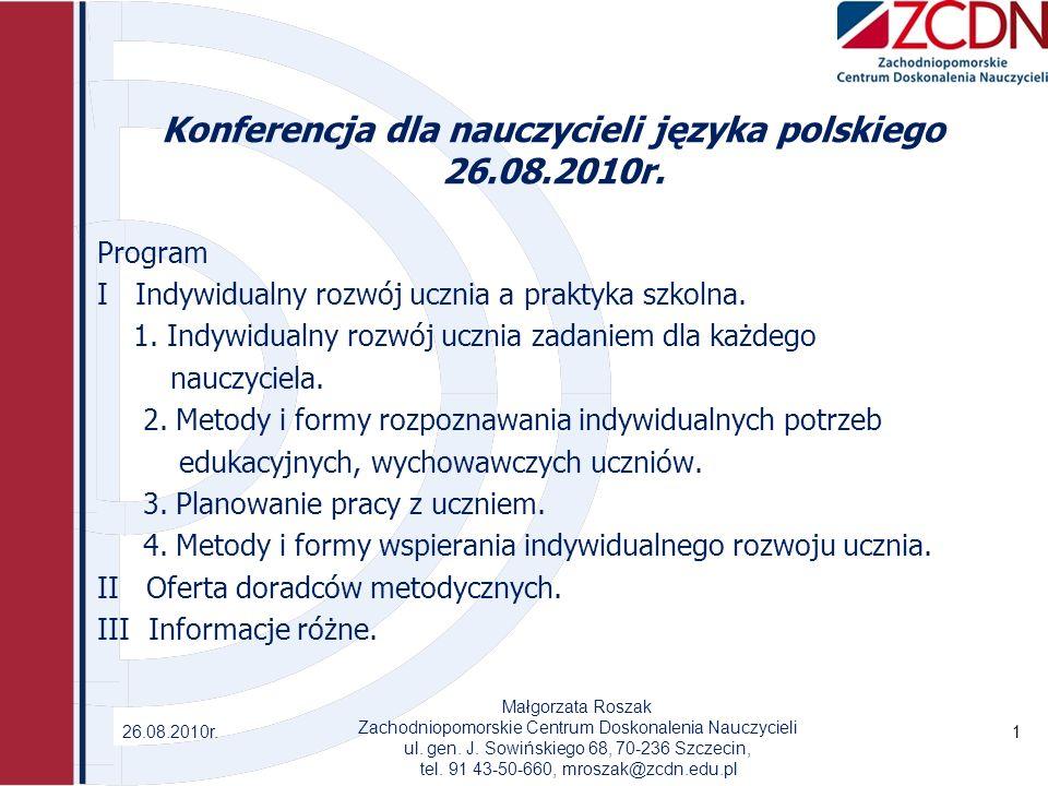 Konferencja dla nauczycieli języka polskiego 26.08.2010r.