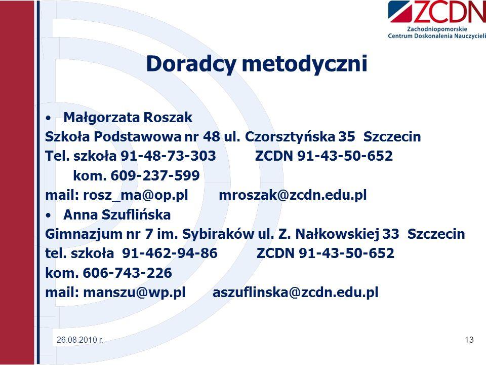 Doradcy metodyczni Małgorzata Roszak Szkoła Podstawowa nr 48 ul.