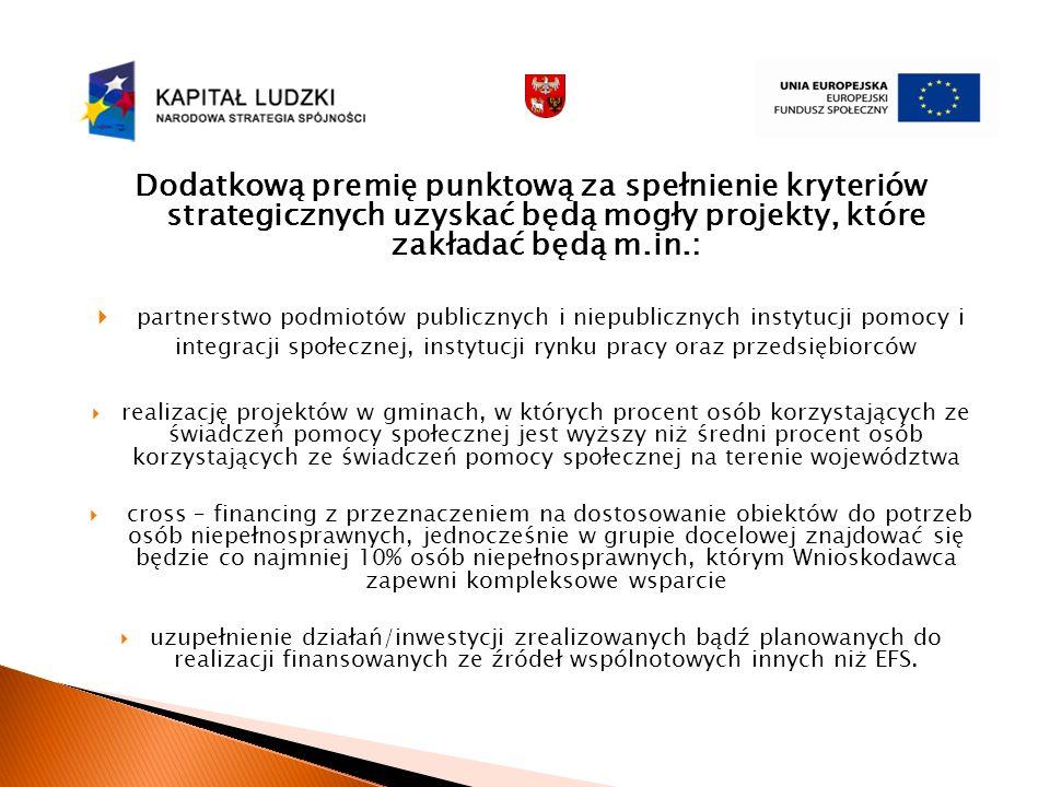 Dodatkową premię punktową za spełnienie kryteriów strategicznych uzyskać będą mogły projekty, które zakładać będą m.in.: partnerstwo podmiotów publicz
