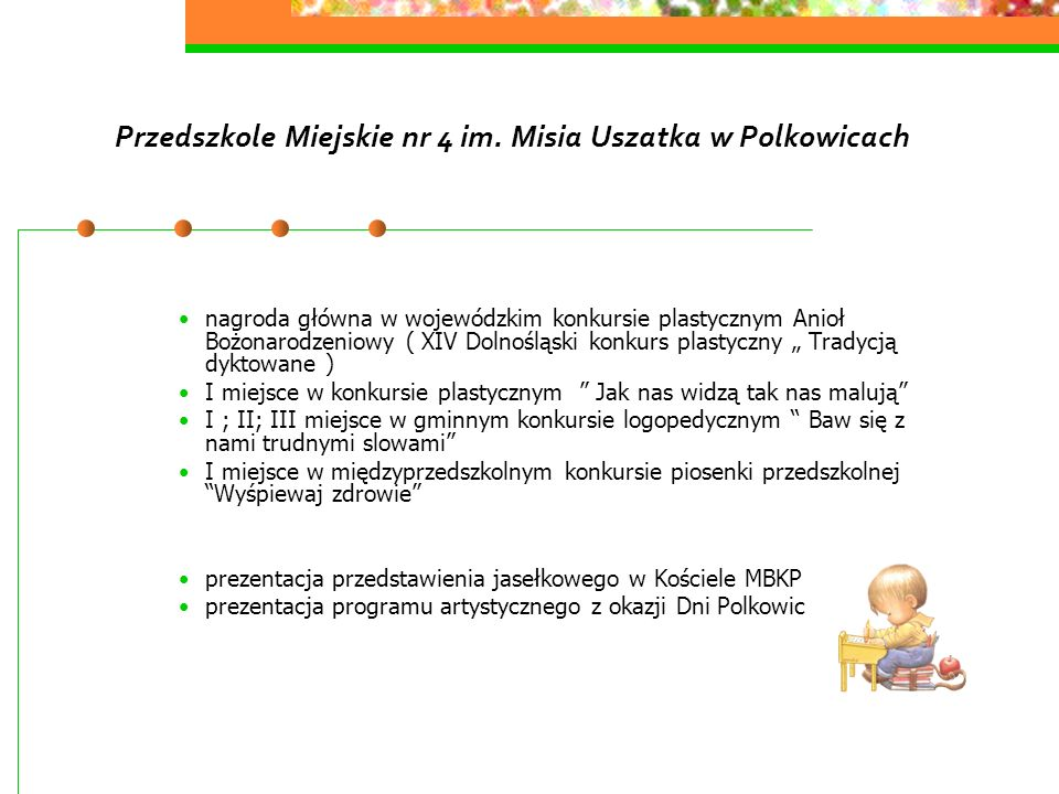 Przedszkole Miejskie nr 4 im. Misia Uszatka w Polkowicach nagroda główna w wojewódzkim konkursie plastycznym Anioł Bożonarodzeniowy ( XIV Dolnośląski