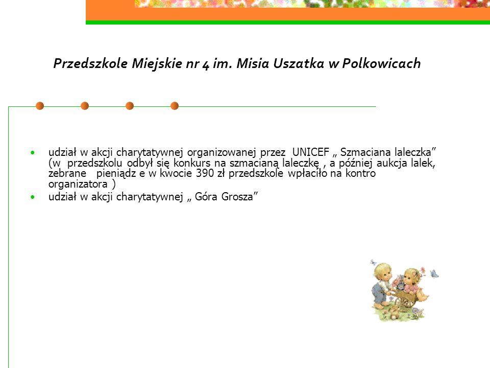 Przedszkole Miejskie nr 4 im. Misia Uszatka w Polkowicach udział w akcji charytatywnej organizowanej przez UNICEF Szmaciana laleczka (w przedszkolu od