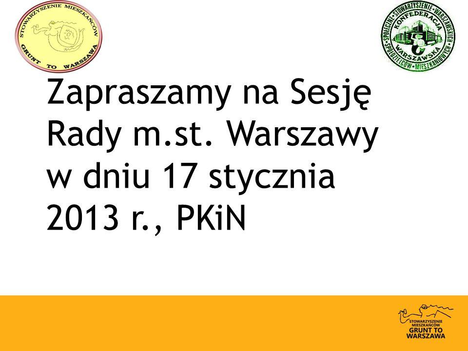 Zapraszamy na Sesję Rady m.st. Warszawy w dniu 17 stycznia 2013 r., PKiN
