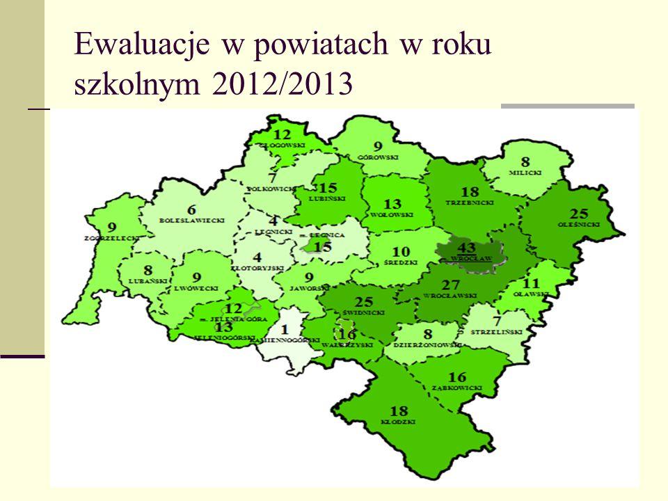 Ewaluacje w powiatach w roku szkolnym 2012/2013