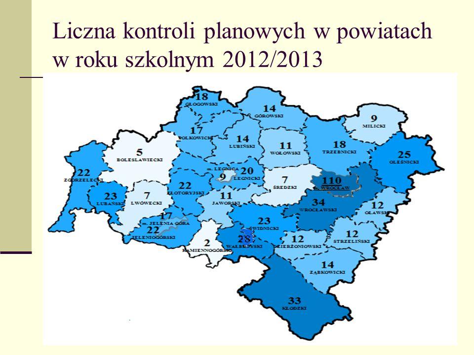 Liczna kontroli planowych w powiatach w roku szkolnym 2012/2013