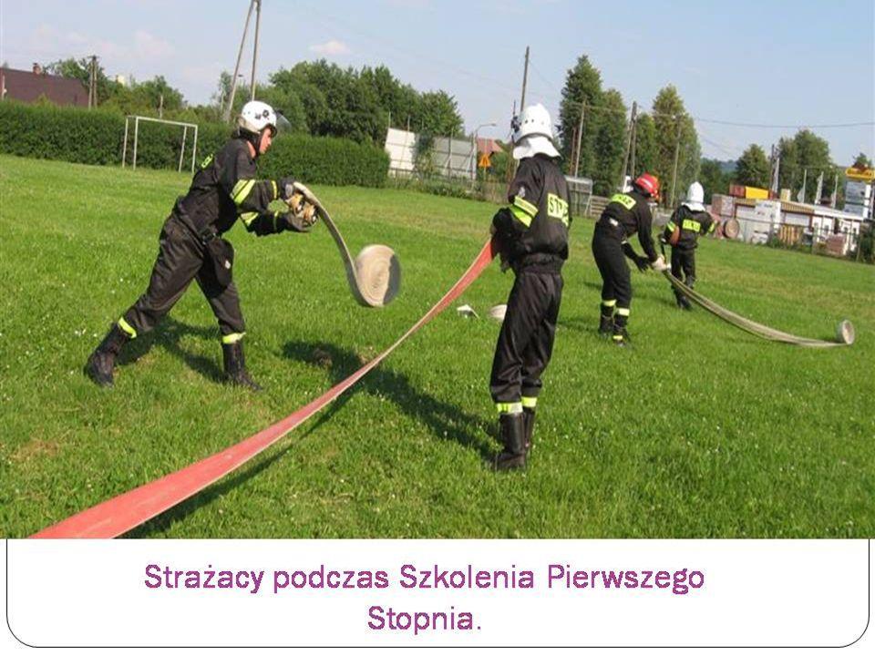 Strażacy podczas Szkolenia Pierwszego Stopnia.