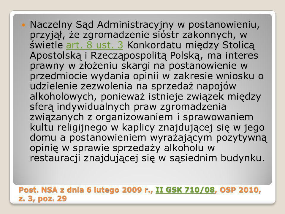 Post. NSA z dnia 6 lutego 2009 r., II GSK 710/08, OSP 2010, z. 3, poz. 29 II GSK 710/08II GSK 710/08 Naczelny Sąd Administracyjny w postanowieniu, prz