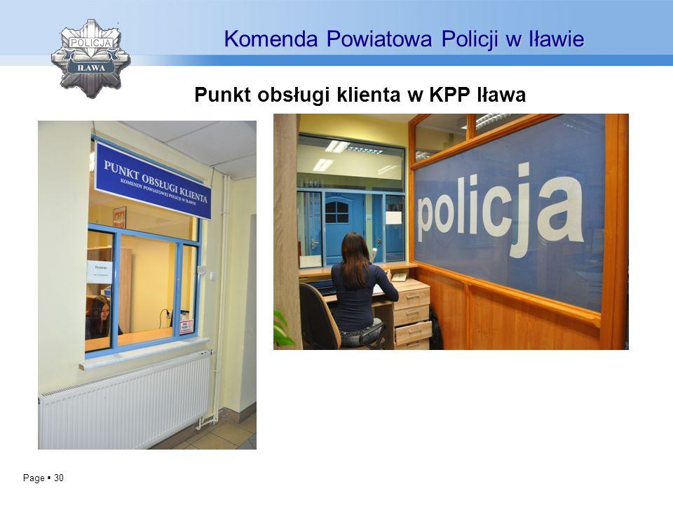 Page 30 Punkt obsługi klienta w KPP Iława Komenda Powiatowa Policji w Iławie