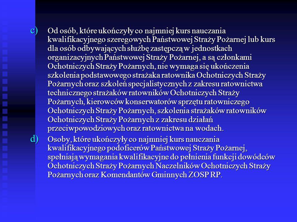 Szkolenie Dowódców OSP – Harmonogram Realizacji I Etap Komendy Miejskie i Powiatowe PSP Przeprowadzić szkolenie strażaków ratowników OSP wg aktualnego programu lub: Przeprowadzić szkolenie strażaków ratowników OSP wg aktualnego programu lub: Uzupełnić kwalifikacje osób posiadających przeszkolenie ukończone w oparciu o Program szeregowców OSP o: Uzupełnić kwalifikacje osób posiadających przeszkolenie ukończone w oparciu o Program szeregowców OSP o: - szkolenie bhp wg dowolnego programu, - szkolenie przygotowujące do pracy w aparatach oddechowych wg dowolnego programu, -kurs ratownictwa technicznego strażaków ratownikowi OSP ( 31 godzin)