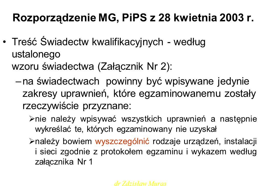 Rozporządzenie MG, PiPS z 28 kwietnia 2003 r. Treść Świadectw kwalifikacyjnych - według ustalonego wzoru świadectwa (Załącznik Nr 2): –na świadectwach