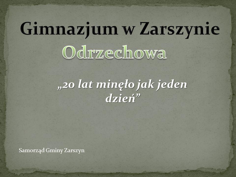 20 lat minęło jak jeden dzień Samorząd Gminy Zarszyn
