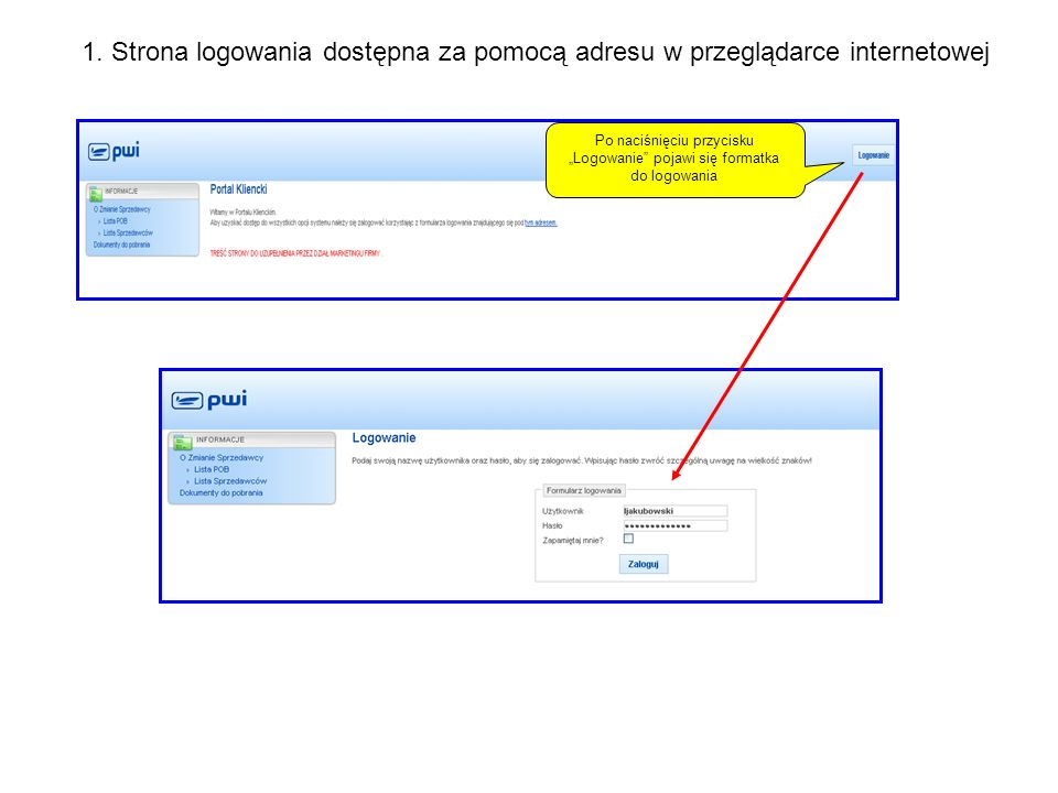 Po naciśnięciu przycisku Logowanie pojawi się formatka do logowania 1. Strona logowania dostępna za pomocą adresu w przeglądarce internetowej