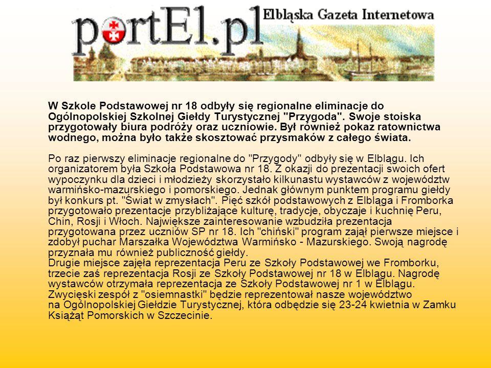 W Szkole Podstawowej nr 18 odbyły się regionalne eliminacje do Ogólnopolskiej Szkolnej Giełdy Turystycznej Przygoda .
