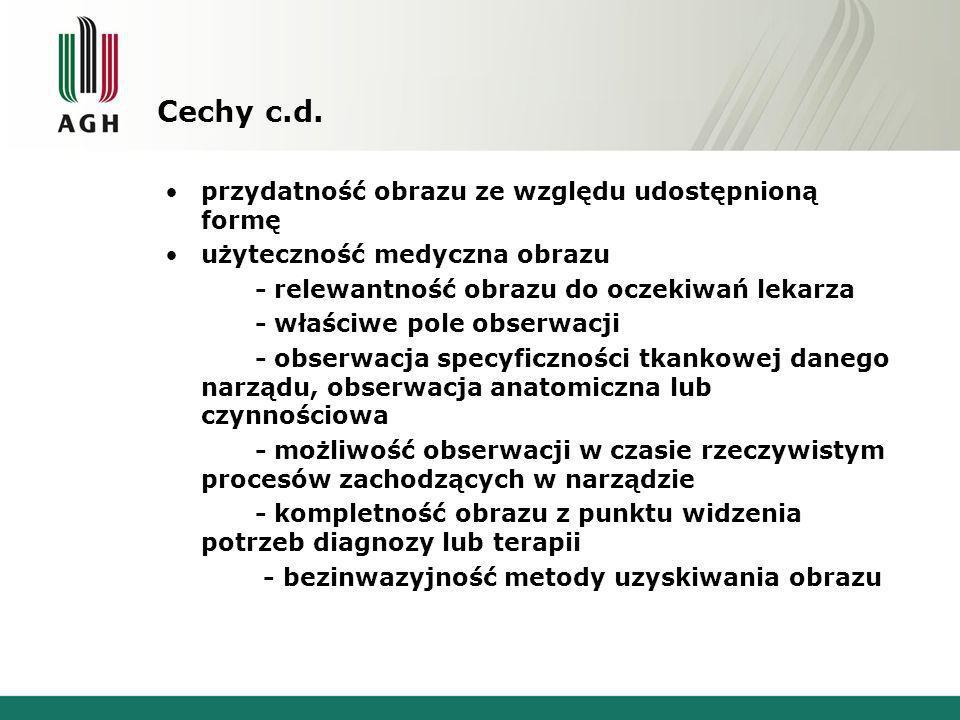 Cechy c.d.