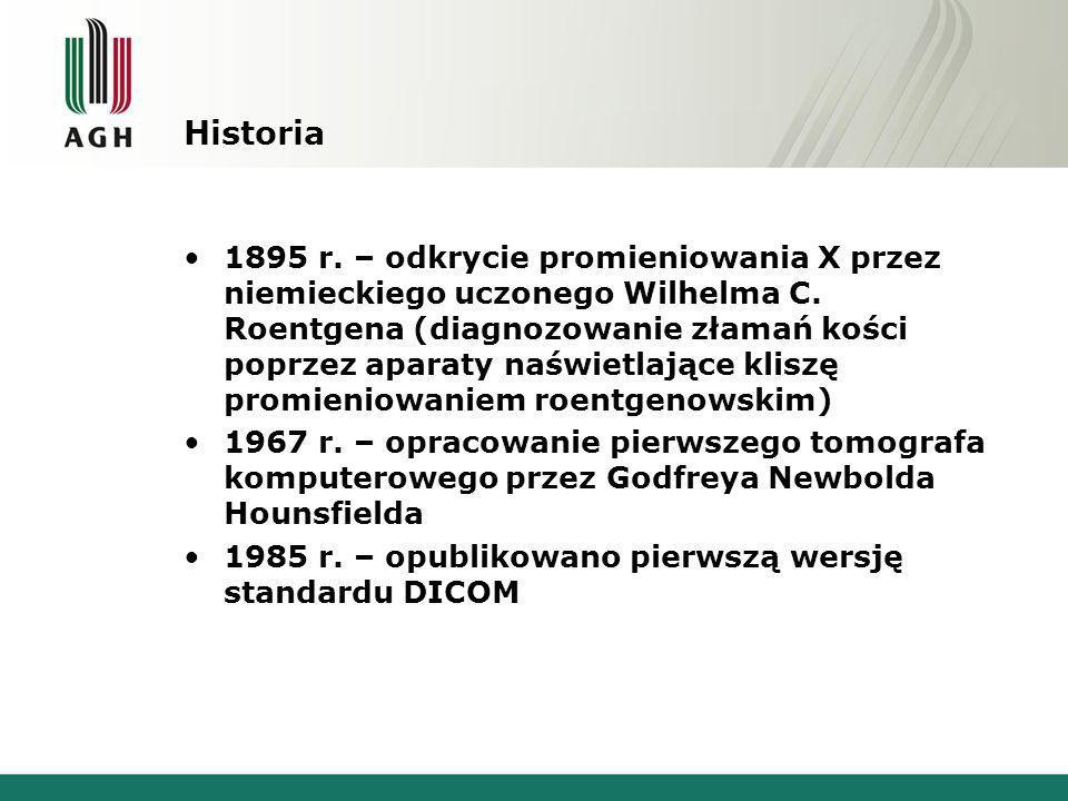 Historia 1895 r.– odkrycie promieniowania X przez niemieckiego uczonego Wilhelma C.