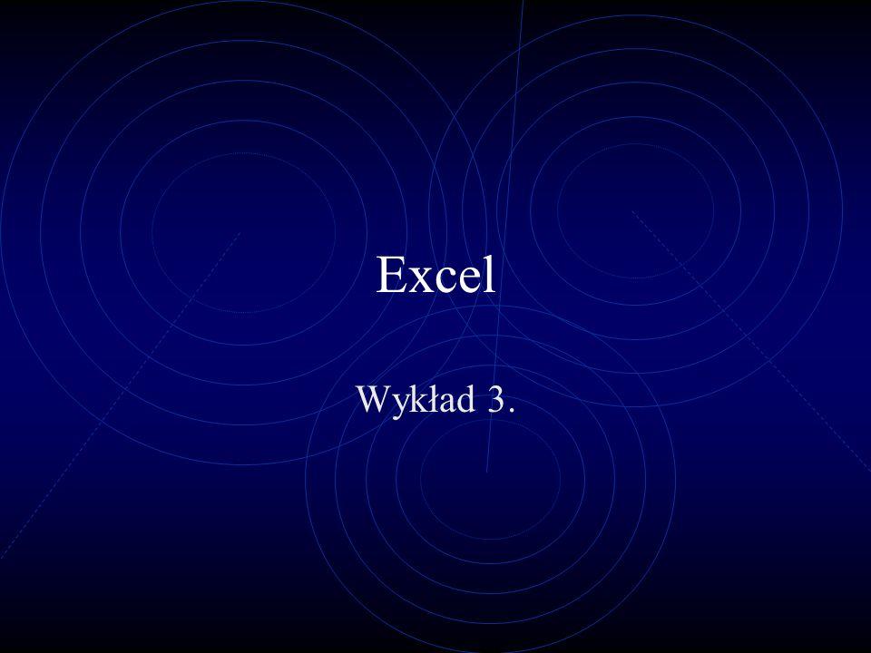 Excel Wykład 3.
