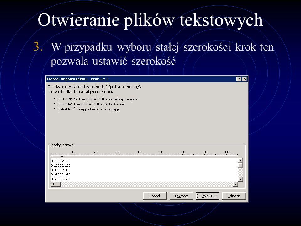 Otwieranie plików tekstowych 3.