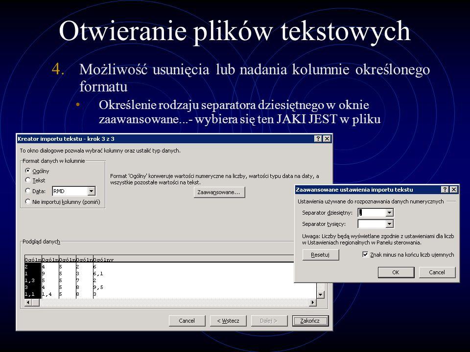 Otwieranie plików tekstowych 4.