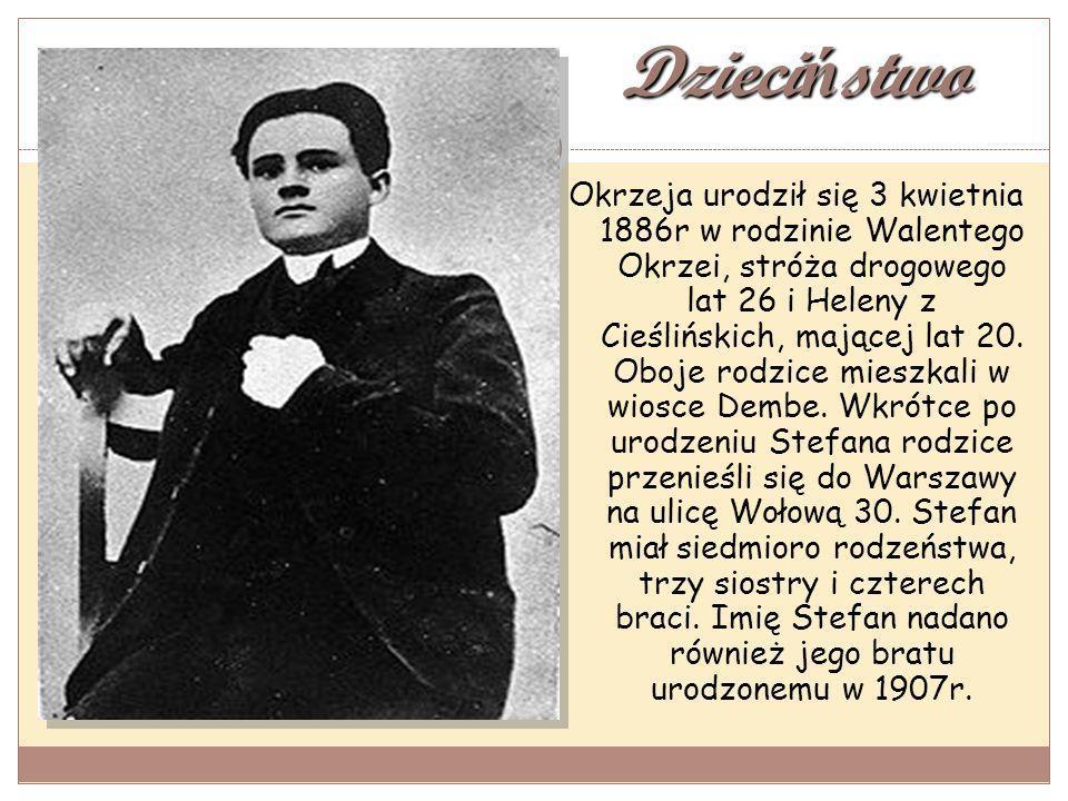 Dzieci ń stwo Okrzeja urodził się 3 kwietnia 1886r w rodzinie Walentego Okrzei, stróża drogowego lat 26 i Heleny z Cieślińskich, mającej lat 20.