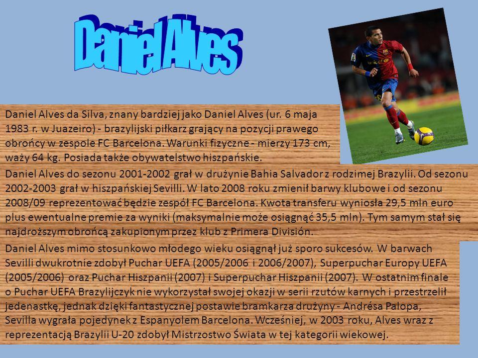 Daniel Alves da Silva, znany bardziej jako Daniel Alves (ur.