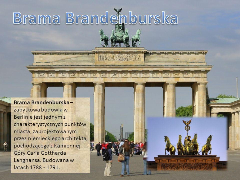 Brama Brandenburska – zabytkowa budowla w Berlinie jest jednym z charakterystycznych punktów miasta, zaprojektowanym przez niemieckiego architekta, po