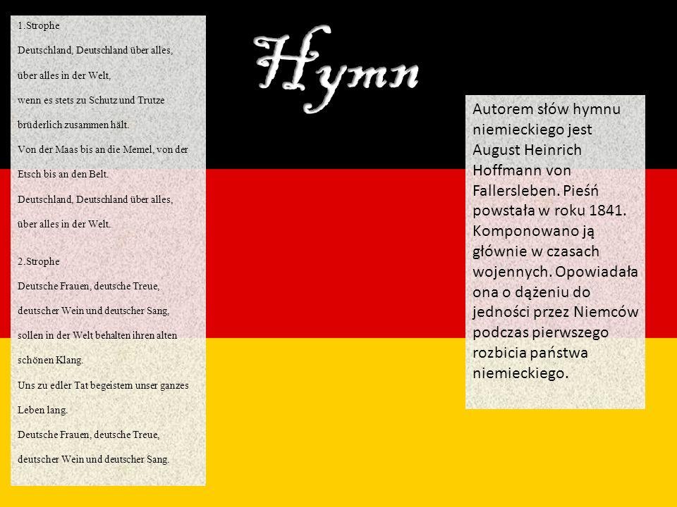1.Strophe Deutschland, Deutschland über alles, über alles in der Welt, wenn es stets zu Schutz und Trutze brüderlich zusammen hält. Von der Maas bis a