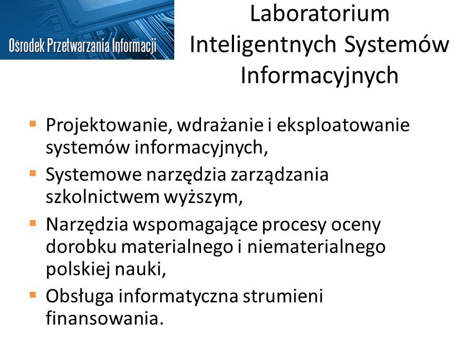Laboratorium Inteligentnych Systemów Informacyjnych Projektowanie, wdrażanie i eksploatowanie systemów informacyjnych, Systemowe narzędzia zarządzania