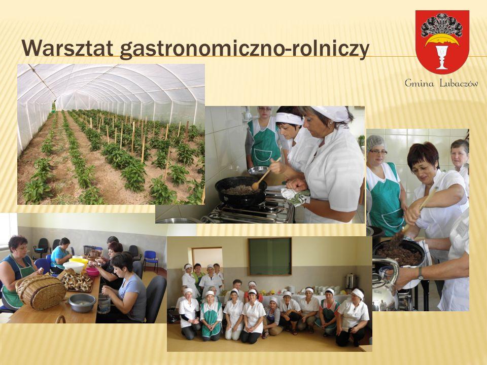 Warsztat gastronomiczno-rolniczy