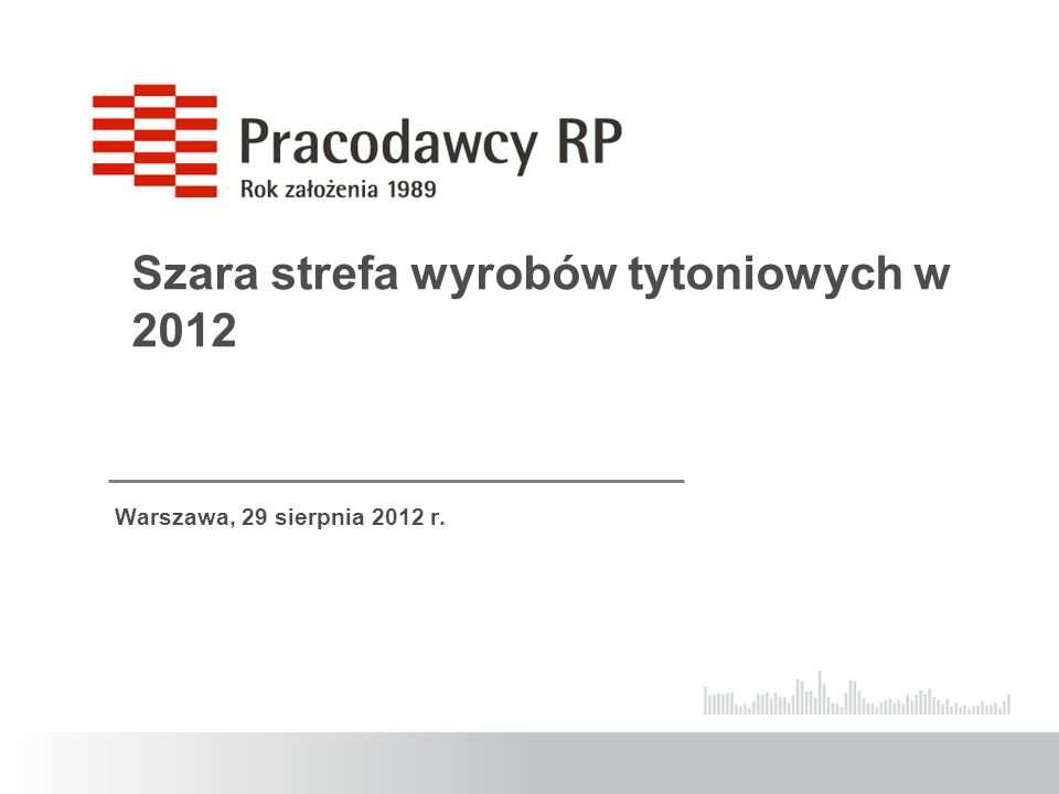 Warszawa, 29 sierpnia 2012 r. Szara strefa wyrobów tytoniowych w 2012