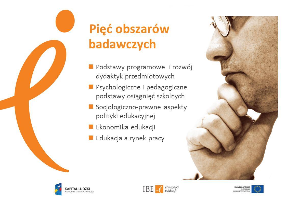 Pięć obszarów Podstawy programowe i rozwój dydaktyk przedmiotowych Psychologiczne i pedagogiczne podstawy osiągnięć szkolnych Socjologiczno-prawne asp