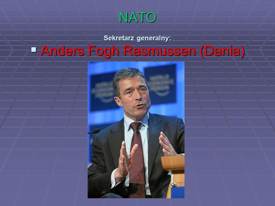 NATO Sekretarz generalny: Anders Fogh Rasmussen (Dania) Anders Fogh Rasmussen (Dania)