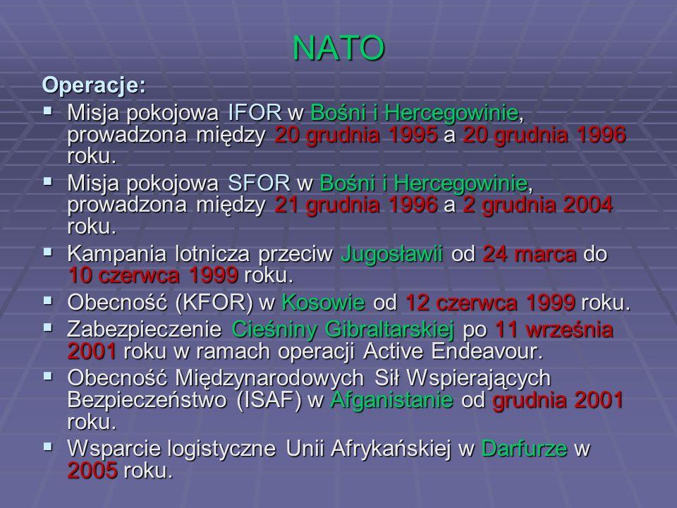 NATO Operacje: Misja pokojowa IFOR w Bośni i Hercegowinie, prowadzona między 20 grudnia 1995 a 20 grudnia 1996 roku. Misja pokojowa IFOR w Bośni i Her