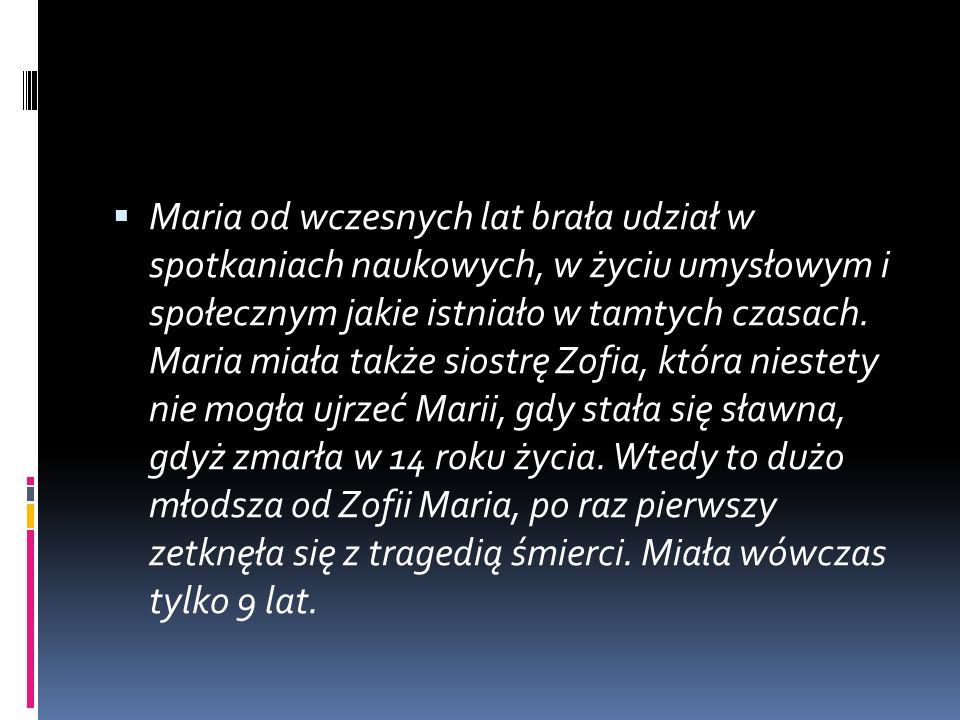 Maria Składowska Curie miała rodzenstwo Zofię, Bronisławę i Helenę oraz brata Józefa. W 1899 r., cztery lata po ślubie przyjechała z rodziną do bardzo