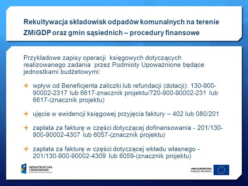 Przykładowe zapisy operacji księgowych dotyczących realizowanego zadania przez Podmioty Upoważnione będące jednostkami budżetowymi: wpływ od Beneficje