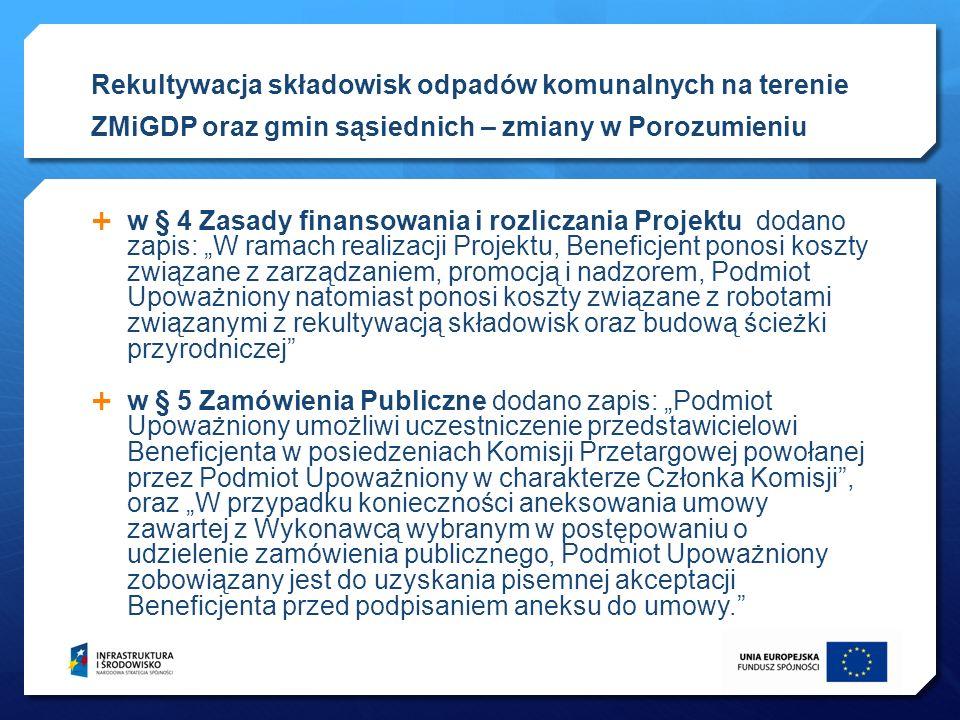 Dotacja z Wojewódzkiego Funduszu Ochrony Środowiska w Szczecinie w wysokości 10% kosztów kwalifikowanych projektu przekazywana będzie na zasadzie refundacji.