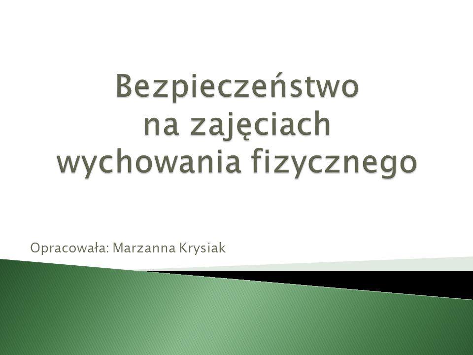Opracowała: Marzanna Krysiak