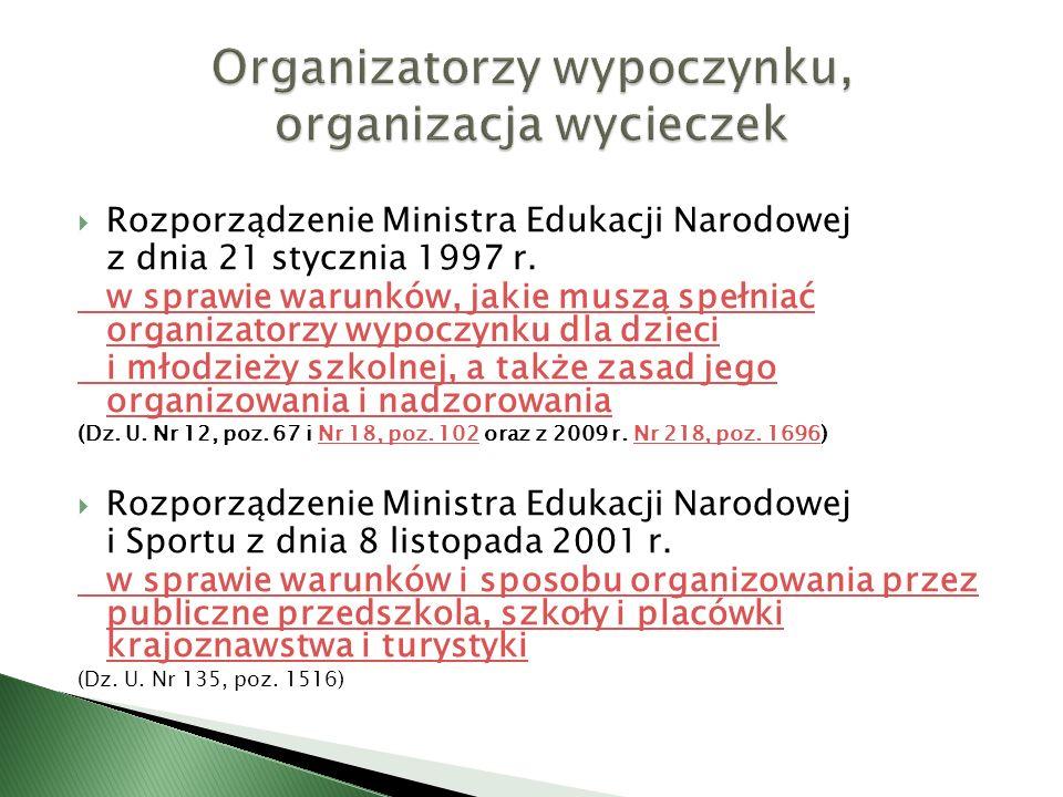 Rozporządzenie Ministra Edukacji Narodowej z dnia 21 stycznia 1997 r. w sprawie warunków, jakie muszą spełniać organizatorzy wypoczynku dla dzieci i m