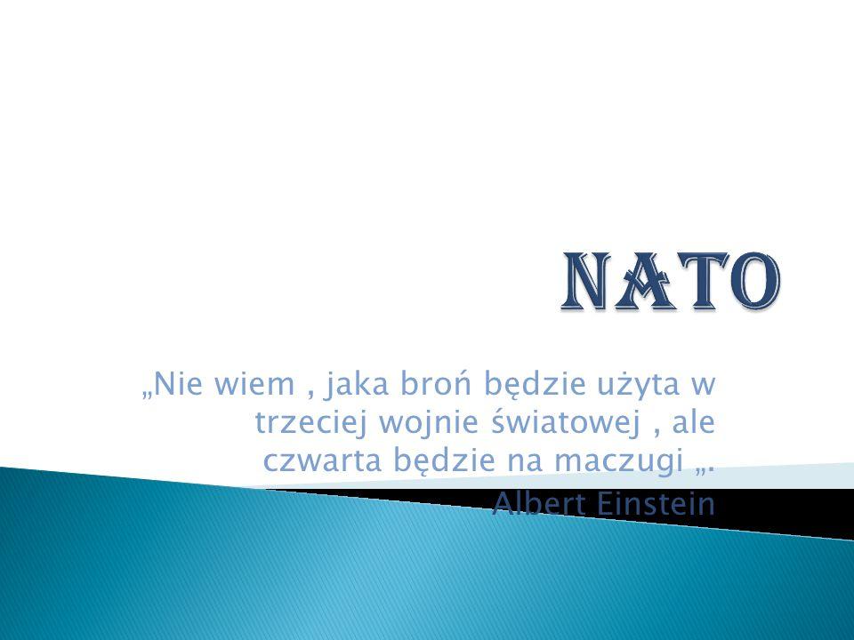 NATO-organizacja polityczno-wojskowa która powstała 24-08-1949r.