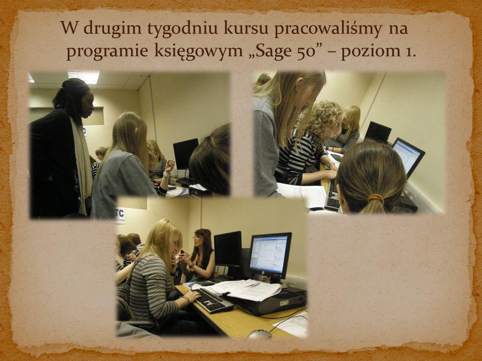 W drugim tygodniu kursu pracowaliśmy na programie księgowym Sage 50 – poziom 1.