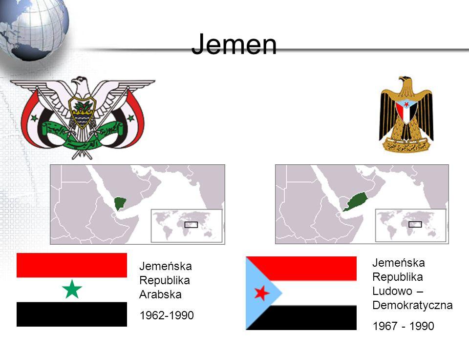 Jemen Jemeńska Republika Arabska 1962-1990 Jemeńska Republika Ludowo – Demokratyczna 1967 - 1990