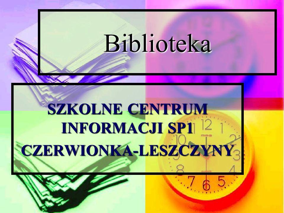 Biblioteka SZKOLNE CENTRUM INFORMACJI SP1 CZERWIONKA-LESZCZYNY