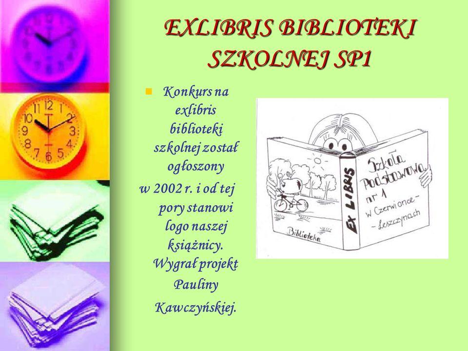 EXLIBRIS BIBLIOTEKI SZKOLNEJ SP1 Konkurs na exlibris biblioteki szkolnej został ogłoszony w 2002 r. i od tej pory stanowi logo naszej książnicy. Wygra
