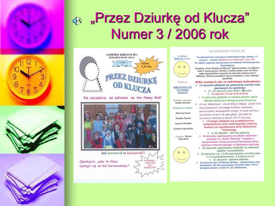 Przez Dziurkę od Klucza Numer 3 / 2006 rok