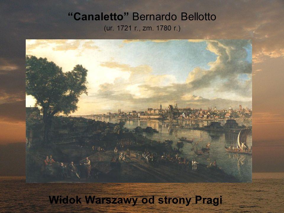Canaletto Bernardo Bellotto (ur. 1721 r., zm. 1780 r.) Widok Warszawy od strony Pragi
