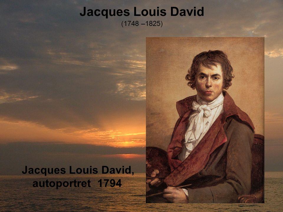 Jacques Louis David (1748 –1825) Jacques Louis David, autoportret 1794