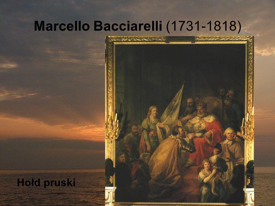 Marcello Bacciarelli (1731-1818) Hołd pruski