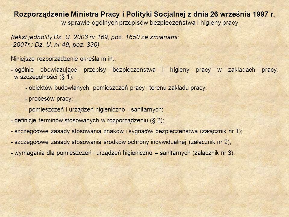 Rozporządzenie Ministra Pracy i Polityki Socjalnej z dnia 26 września 1997 r. w sprawie ogólnych przepisów bezpieczeństwa i higieny pracy (tekst jedno