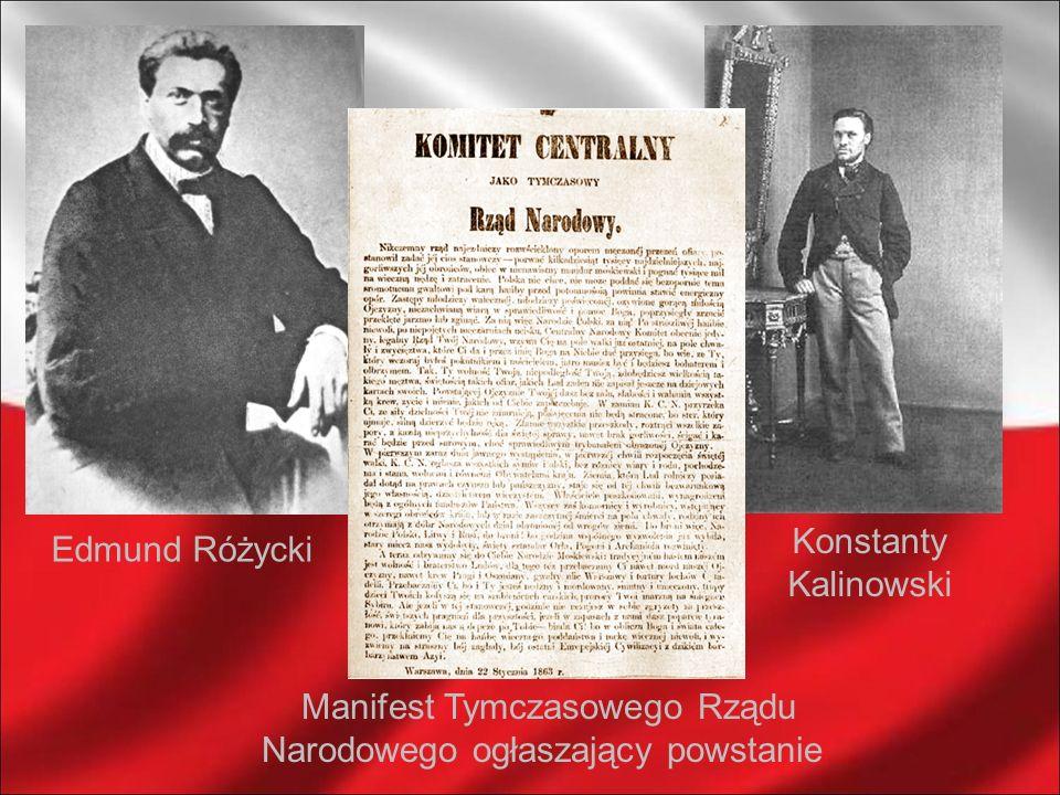 Edmund Różycki Konstanty Kalinowski Manifest Tymczasowego Rządu Narodowego ogłaszający powstanie